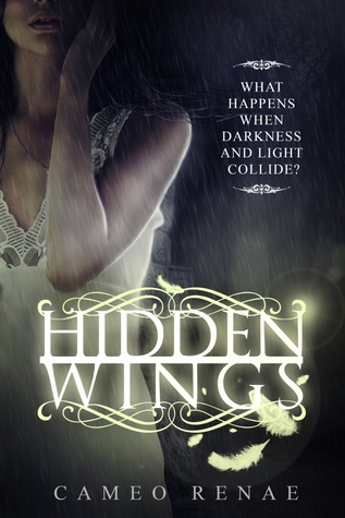 Hidden Wings, Cameo Renae