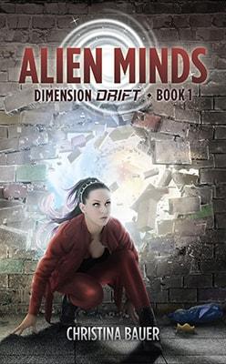 Alien Minds (Dimension Drift Book #1)