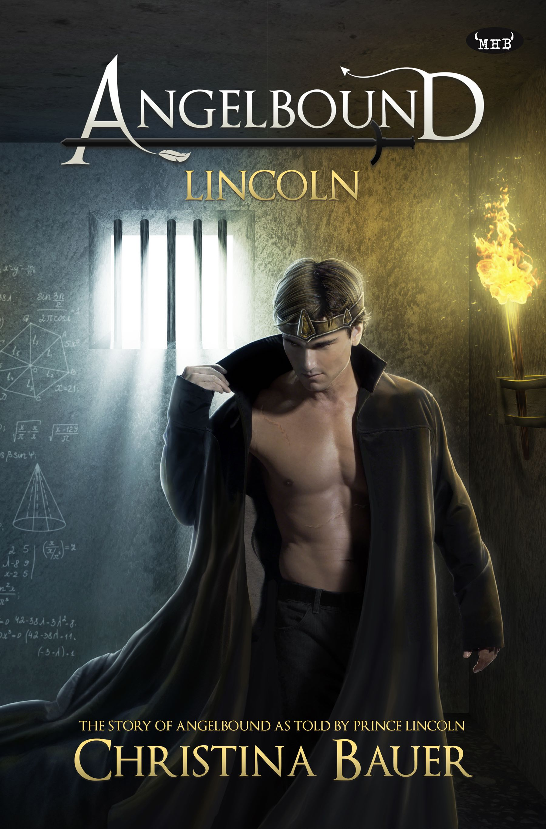 Lincoln (the Angelbound Story from Prince Lincoln's Point Of View)