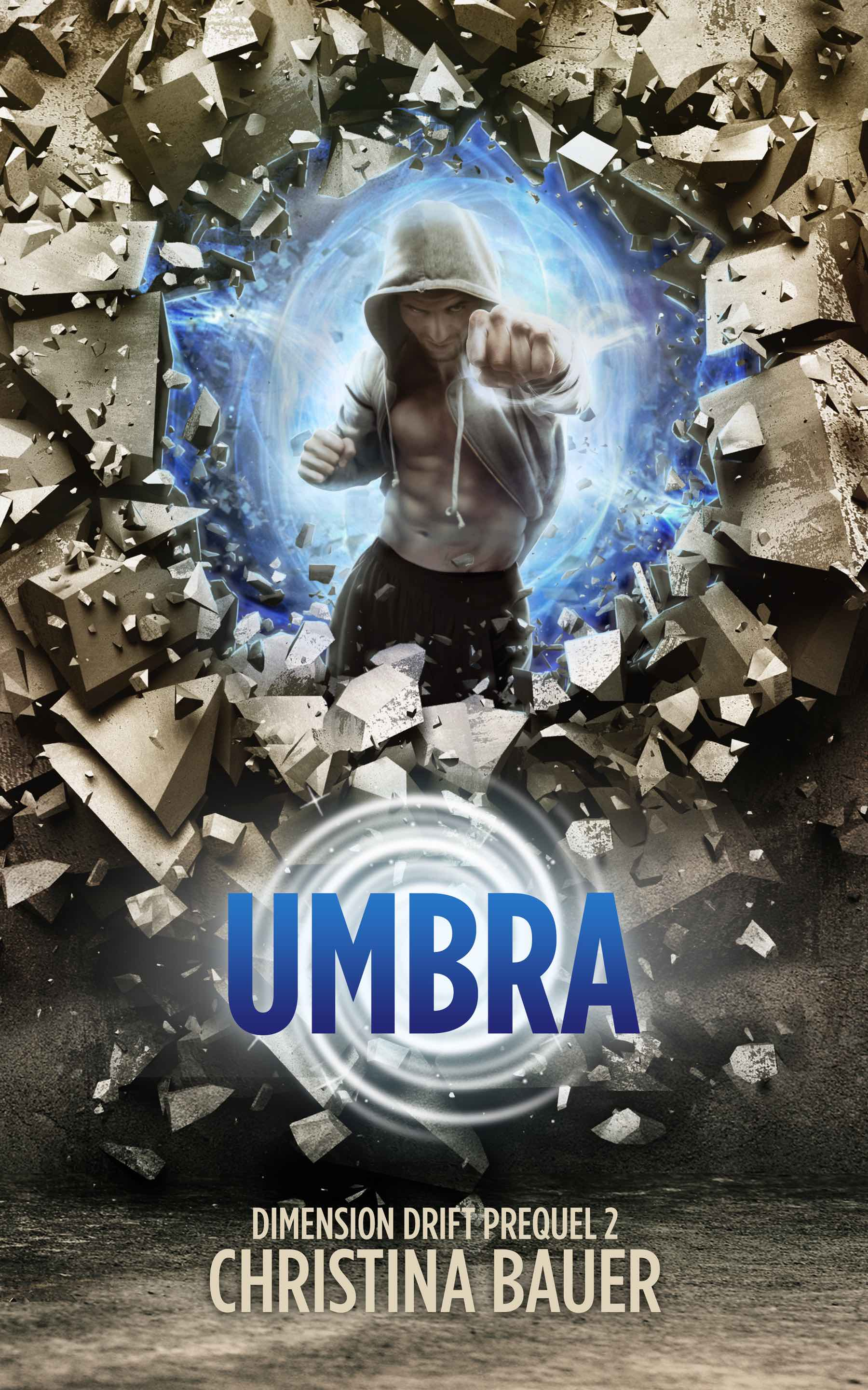 Umbra - Dimension Drift Prequel 2